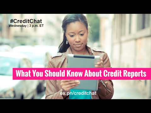 What to Know About Credit Reports #CreditChat