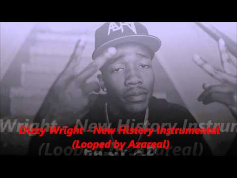 Dizzy Wright - New History Instrumental (Looped by Azareal)