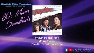 """Stand In The Fire - Mickey Thomas (""""Youngblood"""", 1986)"""