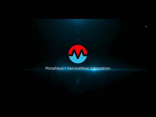 Morpheus ServiceNow Integration - Webinar