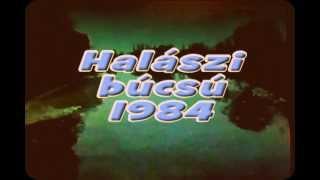 Halászi búcsú 1984 1.rész