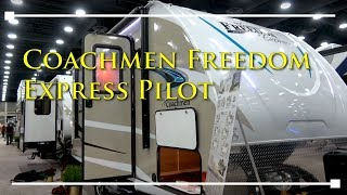 2018 Coachmen Freedom Express Pilot Travel Trailer RV - RVingPlanet.com First Look at New RV