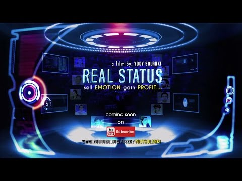 Real Status ... a trailer of short film
