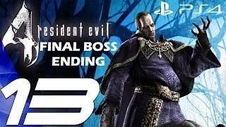 Resident Evil 4 (PS4) - Gameplay Walkthrough Part 13 - Final Boss & Ending [1080P 60FPS]