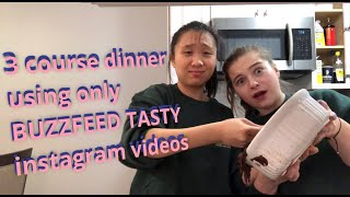cooking using only BUZZFEED TASTY recipes