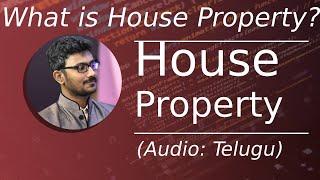 House Property Basics in Telugu (2019 Investment Tips)