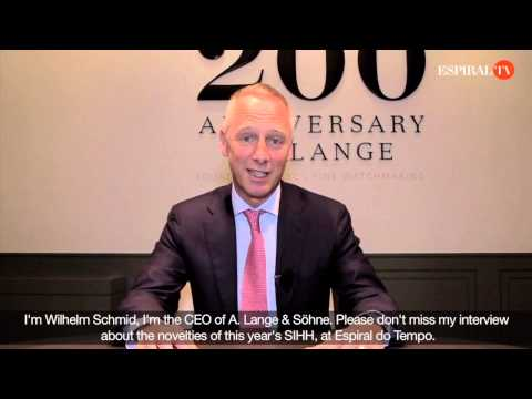 SIHH 2015 - Exclusive interview with Wilhelm Schmid, CEO of A. Lange & Söhne