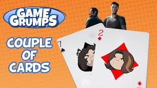 Game Grumps: A Couple of Cards