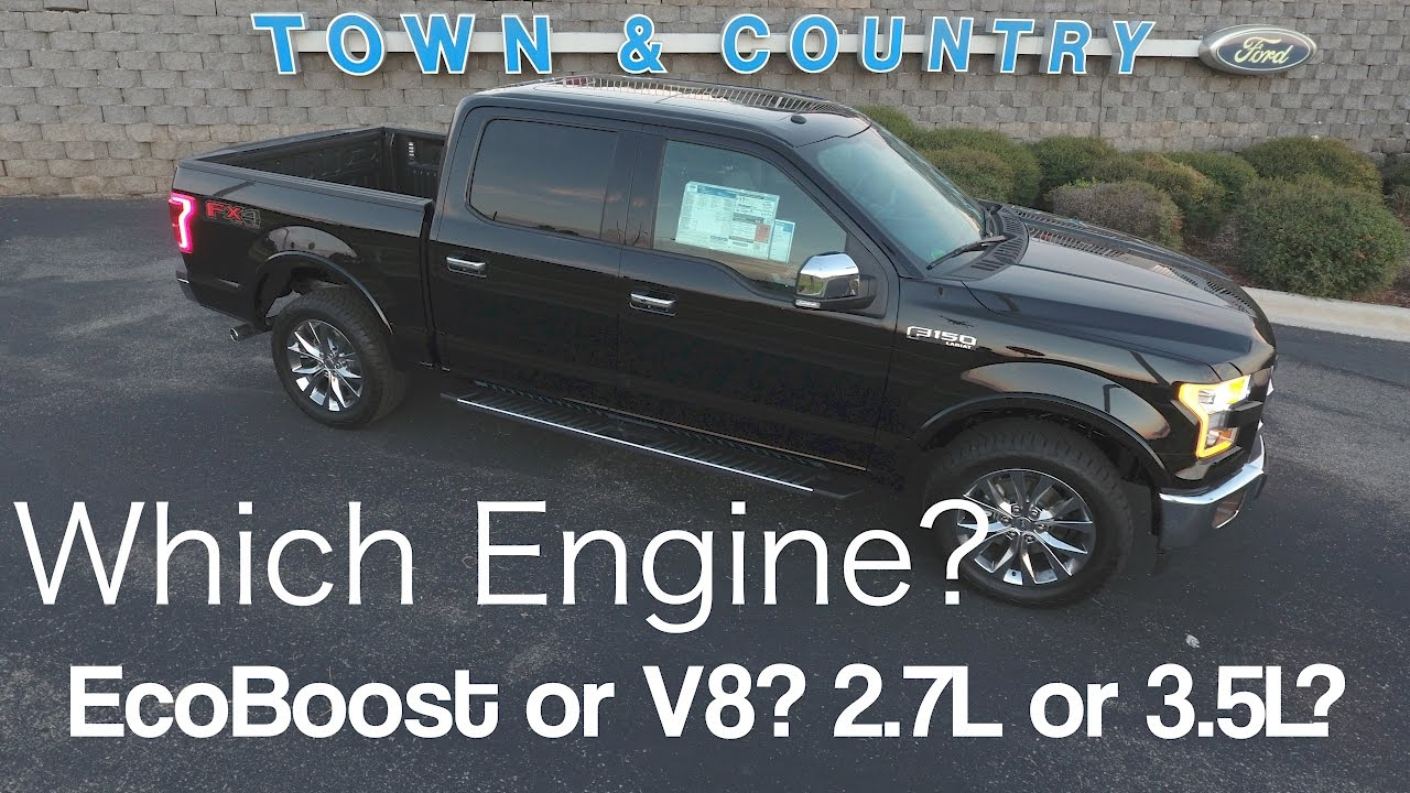 2017 Ford F150 Which Engine To Choose Ecoboost Or V8 3 5l 2 7l