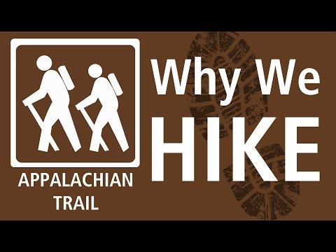 Appalachian Trail - WHY WE HIKE (original version)