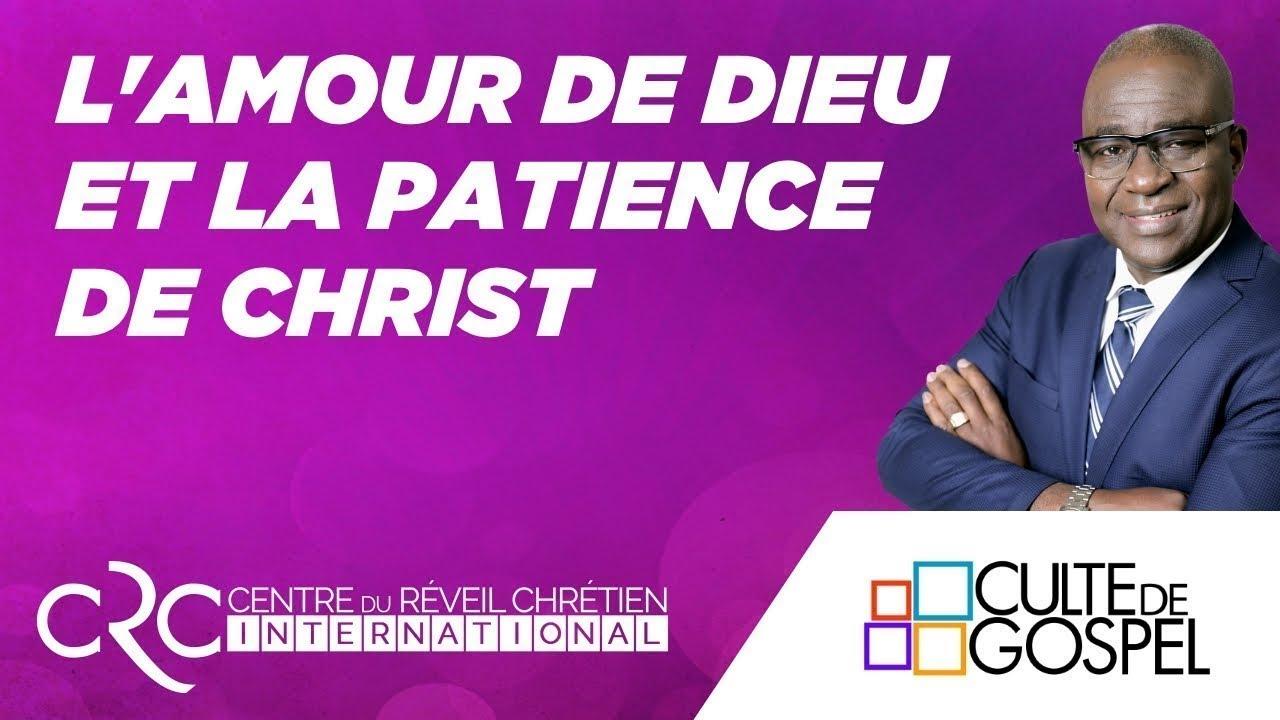 Pst. David Goma: L'amour de Dieu et la patience de Christ