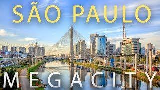 São Paulo: South America's MEGACITY