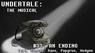 Undertale the Musical - An Ending