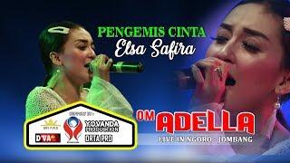 Download ELSA SAFIRA - PENGEMIS CINTA [OM. ADELLA LIVE NGORO JOMBANG]