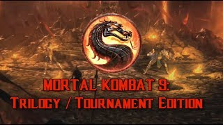 Mortal Kombat 9: Tournament Edition Trailer