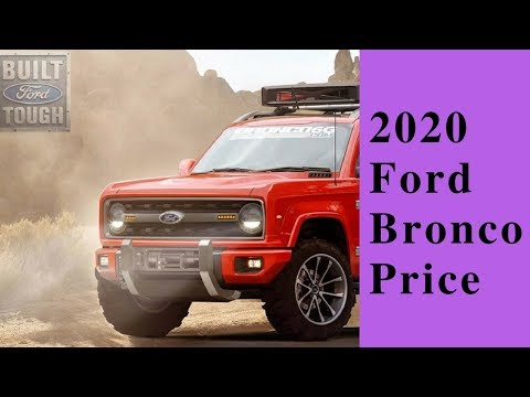 [Latest Car News] 2020 Ford Bronco Price