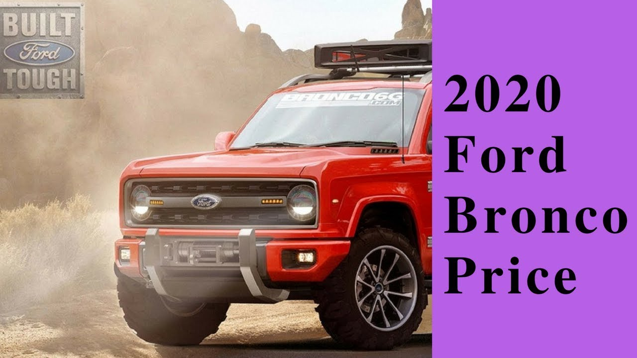 [Latest Car News] 2020 Ford Bronco Price - YouTube