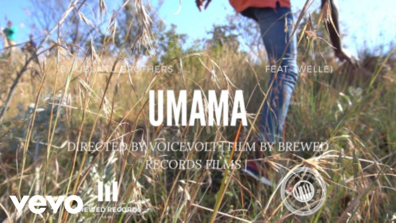 Download Ubuntu Brothers - Umama ft. Welle SA