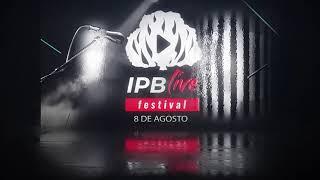 Festival IPB Live! Chamada
