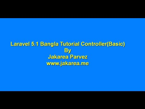 laravel tutorial for beginners step by step bangla || Controller || ????? ?