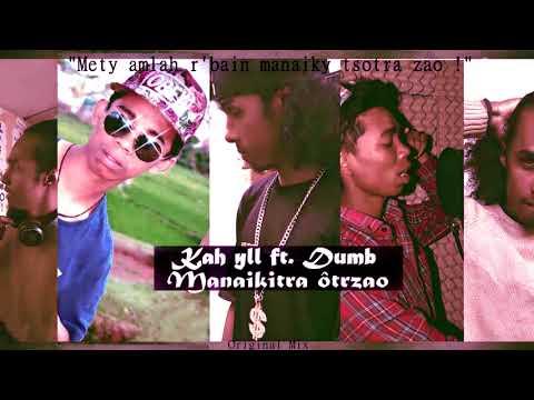 Kah yll  ft DUMB   - Manaikitra ôtrzao (Original Mix)