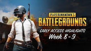 PLAYERUNKNOWN'S BATTLEGROUNDS - Early Access Highlights Week 8-9