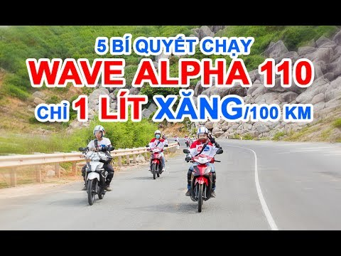 5 bí quyết chạy Wave Alpha 110 chỉ 1 lít xăng/100 km