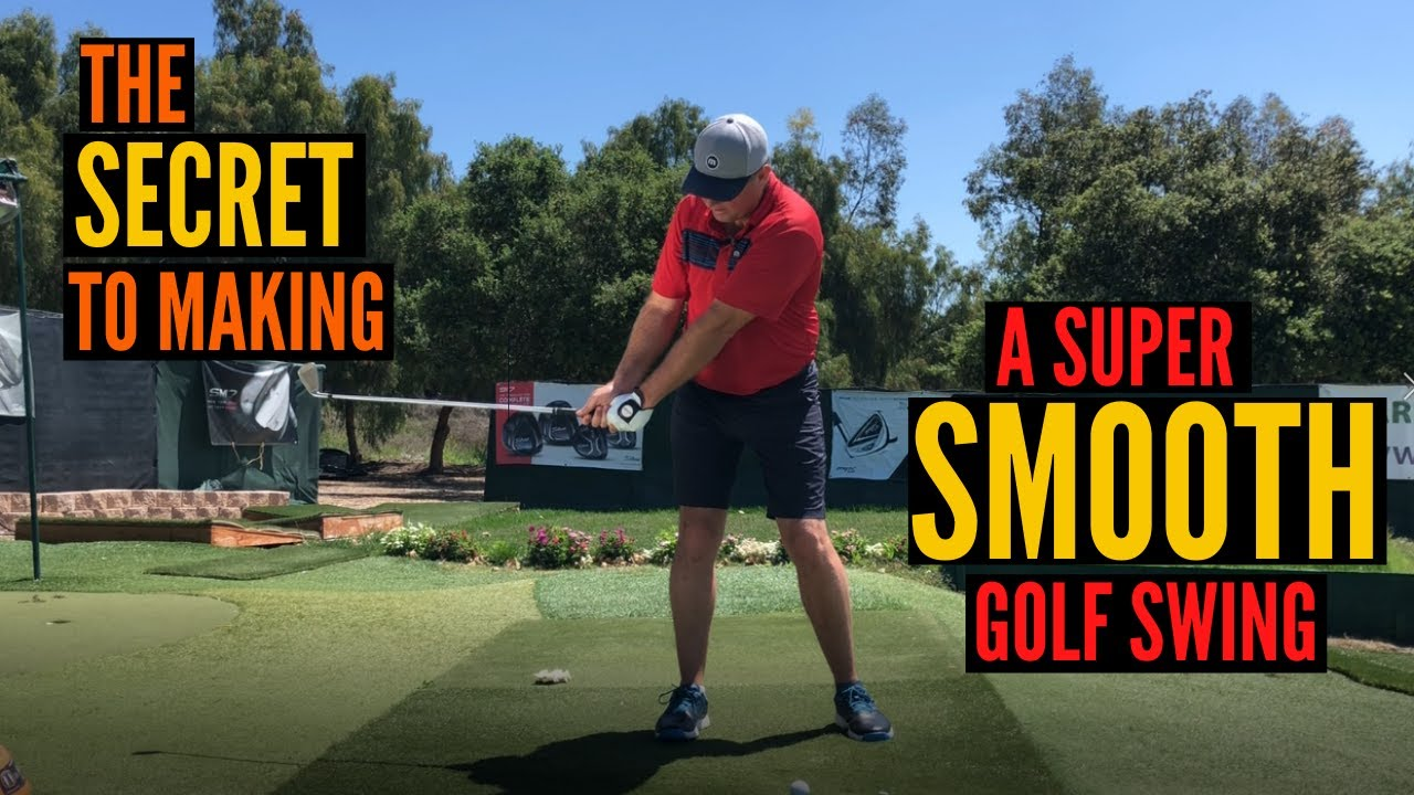The Secret To Perfecting A Smooth Golf Swing
