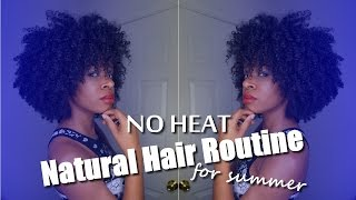 No-Heat Natural Hair Routine for Summer