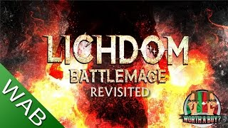 Lichdom BattleMage Review (Revisited) - Worth a Buy?