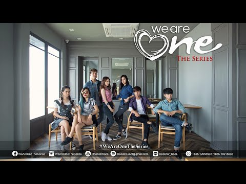 We Are One The Series (Episode01)-Official