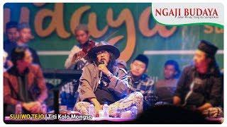 Sujiwo Tejo - Titi Kolo Mongso