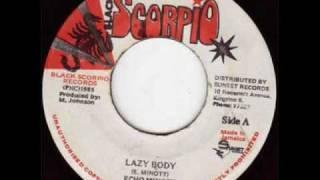 """""""LAZY BODY"""" Echo Minott"""