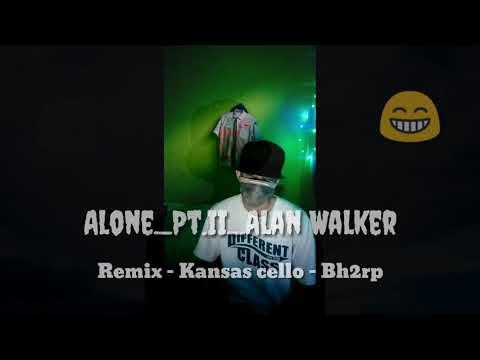 Viral.. Alone Pt II - Alan Walker - Remix By Kansas Callo 2020
