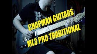 Chapman Guitars ML3 Pro Traditional - Sound Test