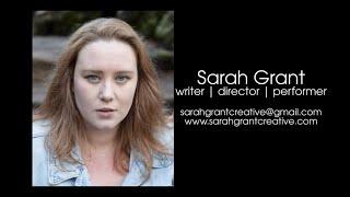 Sarah Grant | Writer Performer Showreel 2021