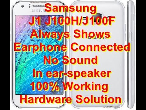 Samsung J1 Stuck In Earphone Connected No Sound In Ear Speaker