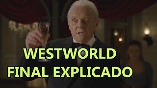 WESTWORLD FINAL EXPLICADO (Plan maestro de Ford, El Laberinto, las voces de Dolores, etc)