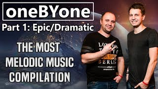 OneBYone The Most Melodic Music Of Part 1 Epic Dramatic Drum Bass