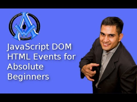 JavaScript DOM HTML Events for Absolute Beginners Lesson #11