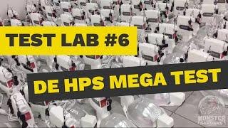 TestLab #6 - DE Bulb HPS Megatest | Double Ended Lamp Comparisons | The Best DE Bulb for...?