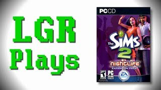 LGR Plays - The Sims 2 Nightlife