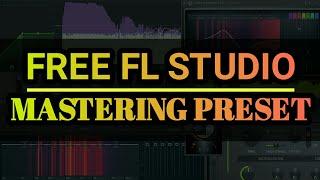 Free FL Studio Mastering Preset