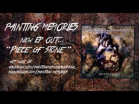 Painting Memories - Painting Memories (Piece of Stone, EP 2014) mp3