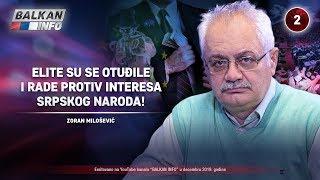 INTERVJU: Zoran Milošević - Elite su se otuđile i rade protiv interesa srpskog naroda! (4.12.2019)