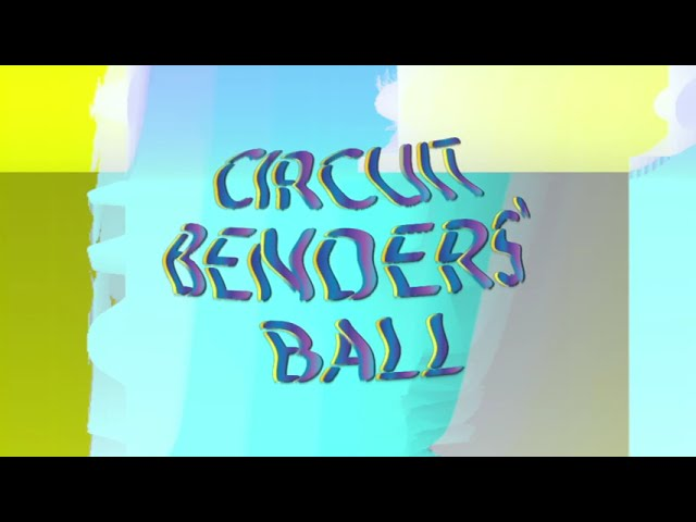 Announcing the 2021 Circuit Benders' Ball!