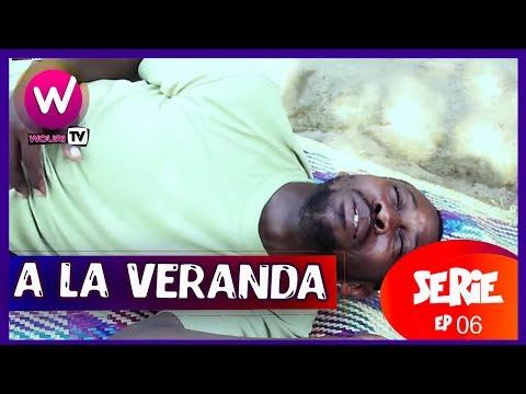 A la véranda - Série Africaine - EP 06 (ROT)