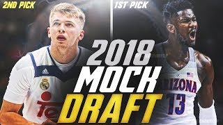 2018 NBA MOCK DRAFT! WHO GOES #1 TO THE SUNS?!