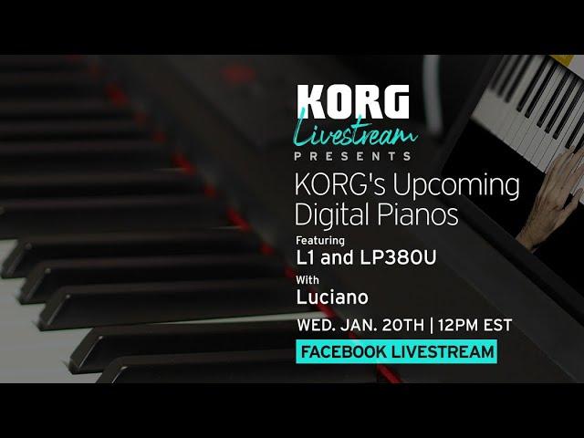KORG's Upcoming Digital Pianos