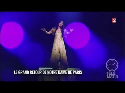 Scènes - Le grand retour de «Notre-Dame de Paris»
